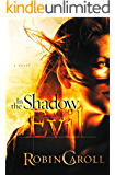 In The Shadow of Evil (The Evil Series Book 3)