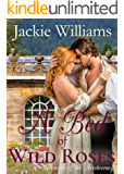 A Bed of Wild Roses: Flowers of the Aristocracy (Untamed Regency Book 1)