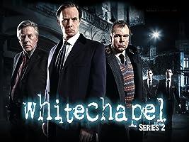 White Chapel Season 2