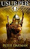 Usurper (Parthian Chronicles Book 7) (English Edition)