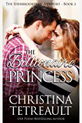 The Billionaire Princess (The Sherbrookes of Newport Book 3) Kindle Edition
