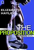 The Proposition (A Players Novel)