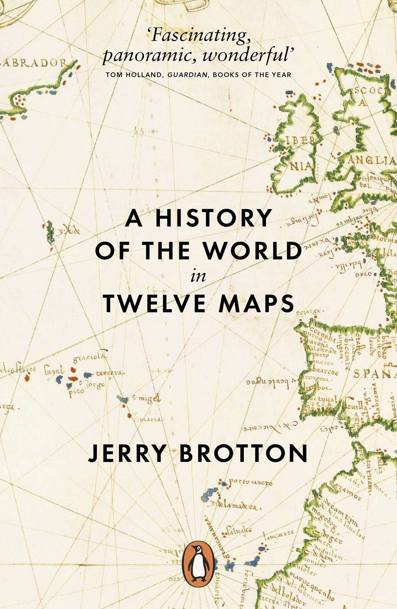 A History of the World in Twelve Maps Jerry Brotton 9780141034935