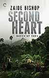 Second Heart: An Anthology (Bones of Eden Book 2)