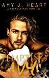 Tempting Ivy: A Younger Man Romance (Damaged Souls Golden Hearts Book 3)