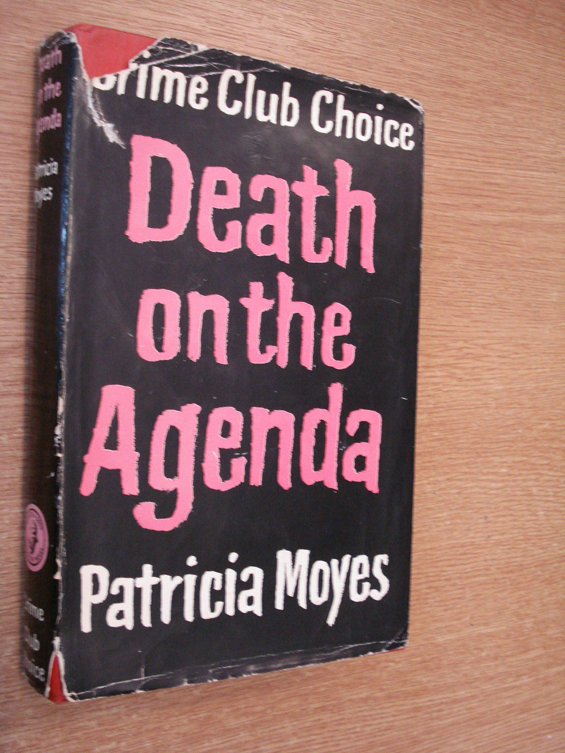 Death on the agenda (A Rinehart suspense novel): Patricia ...