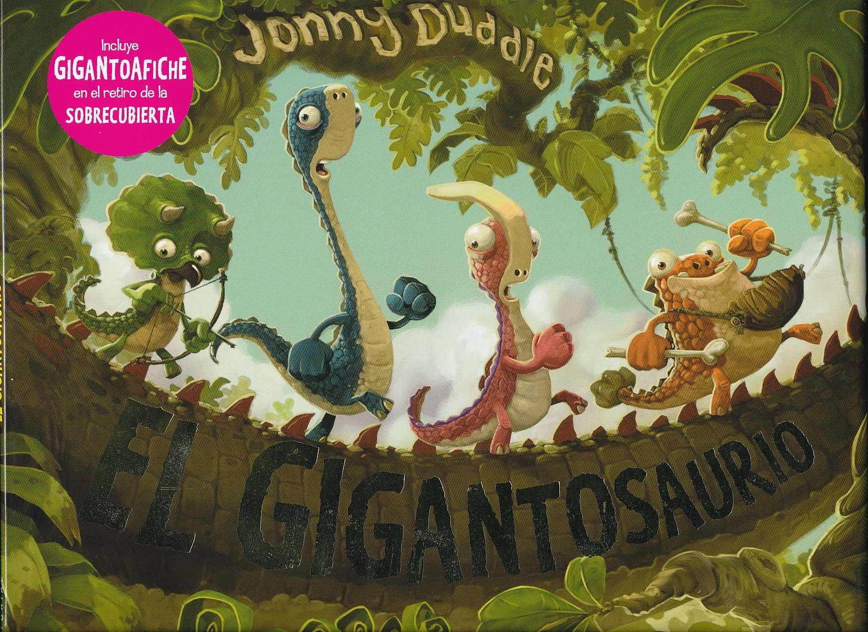 El gigantosaurio (Spanish Edition) pdf