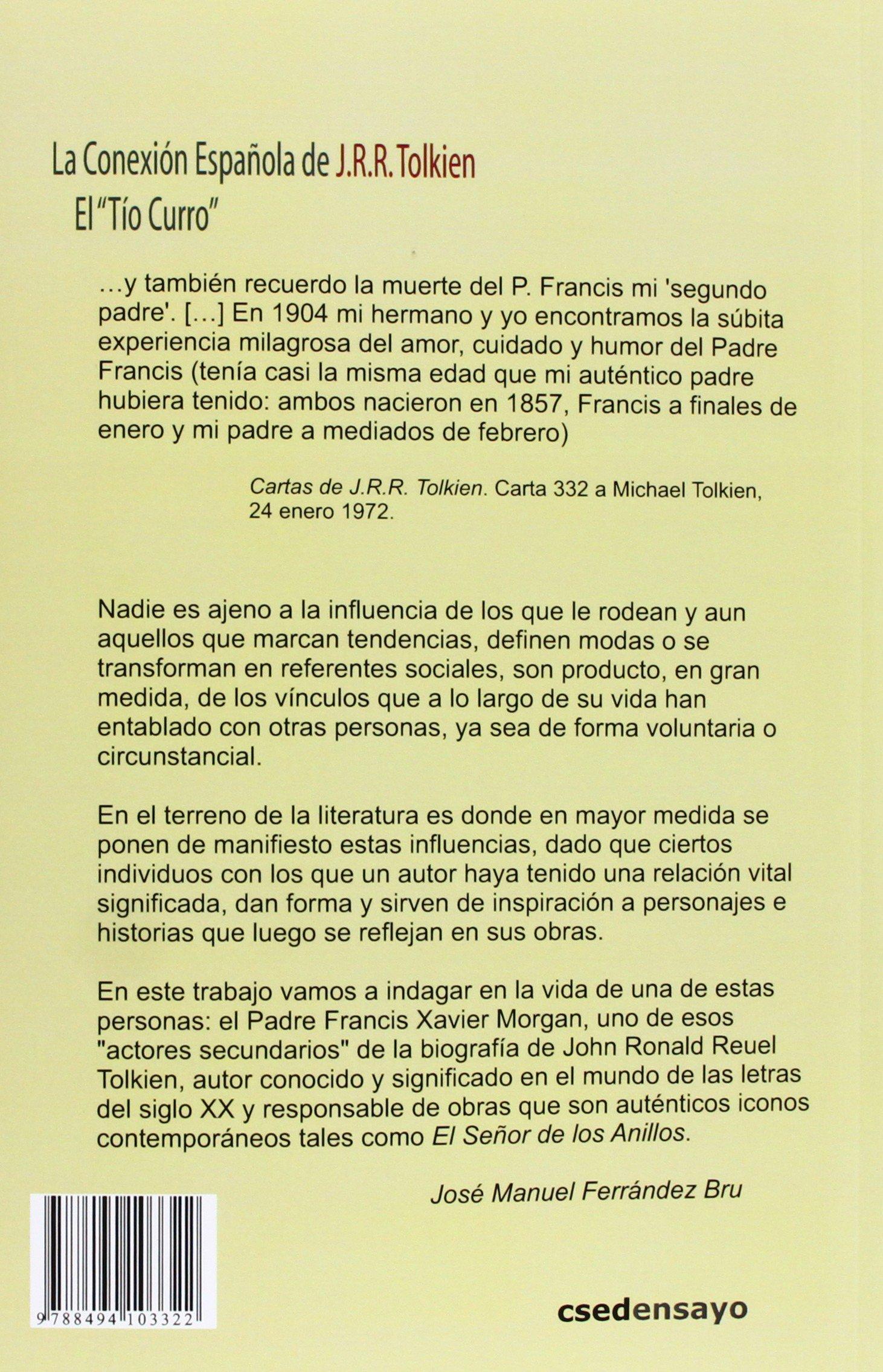 La Conexión Española de J.R.R. Tolkien. El Tío Curro ...