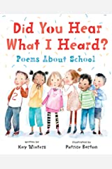 Did You Hear What I Heard?: Poems About School Kindle Edition