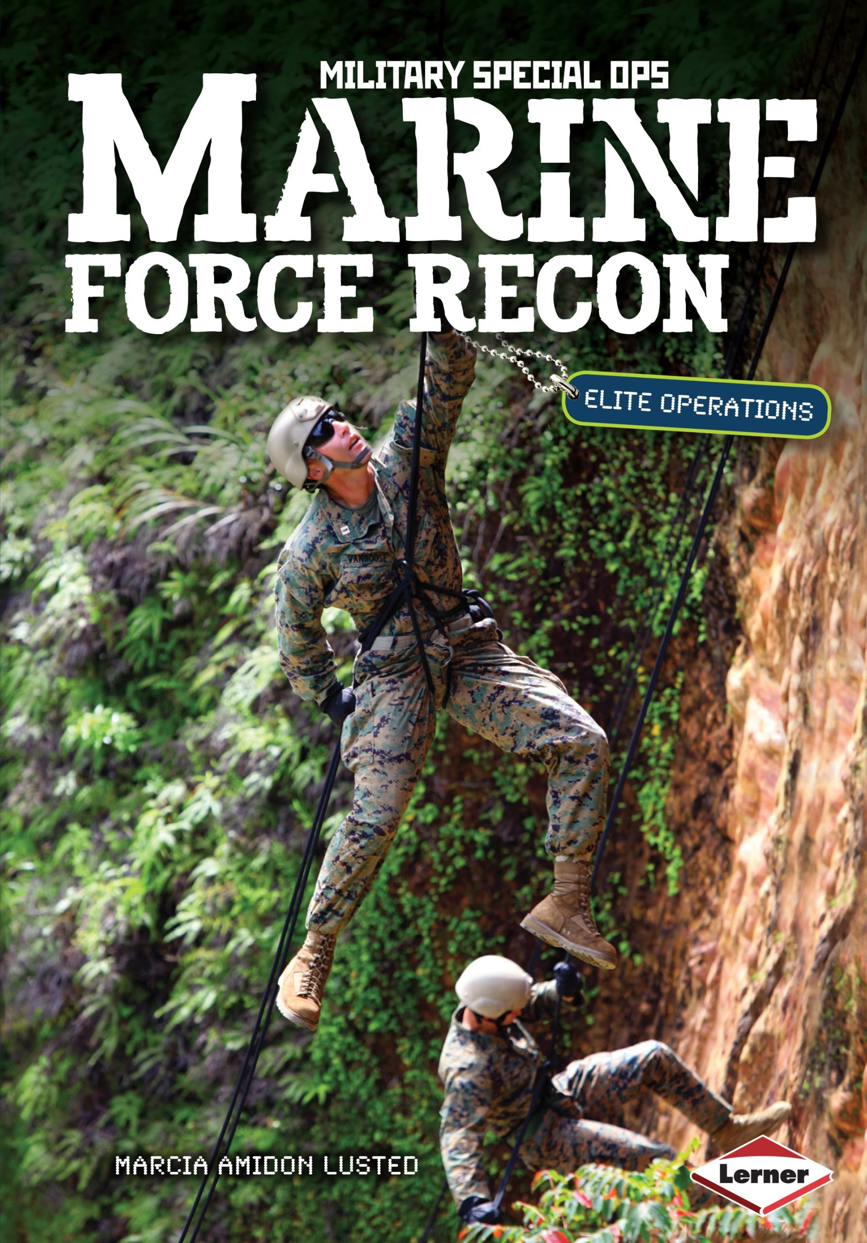 Marine Force Recon: Elite Operations (Military Special Ops)