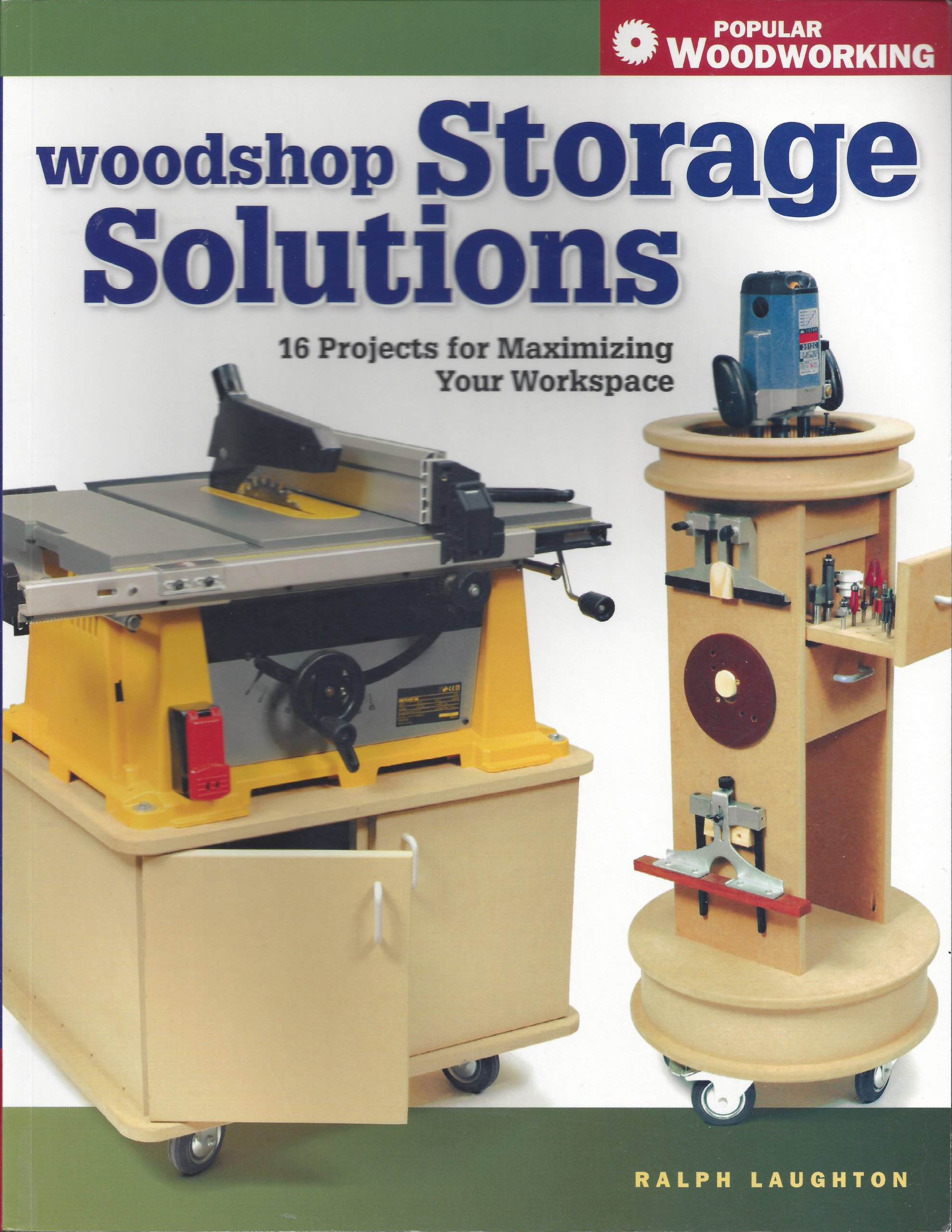 Woodshop Storage Solutions 16 Projects For Maximizing Your