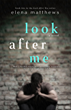 Look After Me (Look After You Book 2)