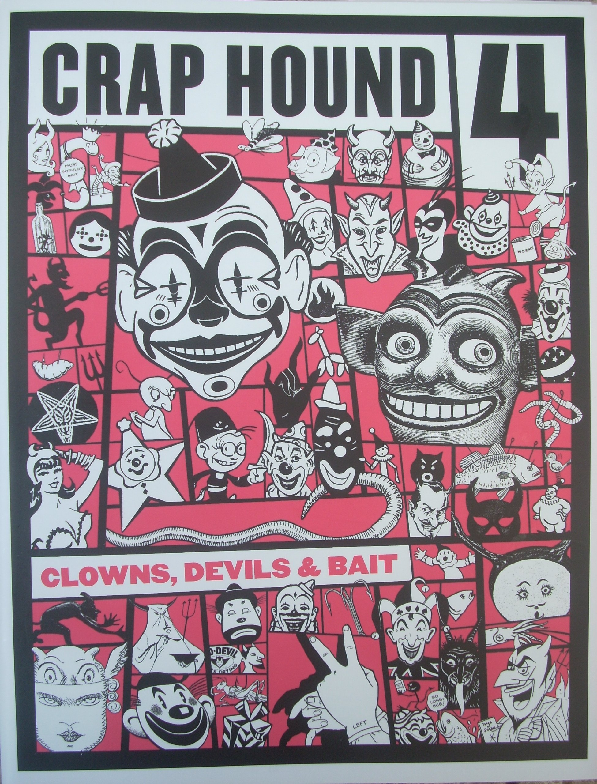Crap Hound Zine #4: Clowns, Devils & Bait (2nd Ed.)