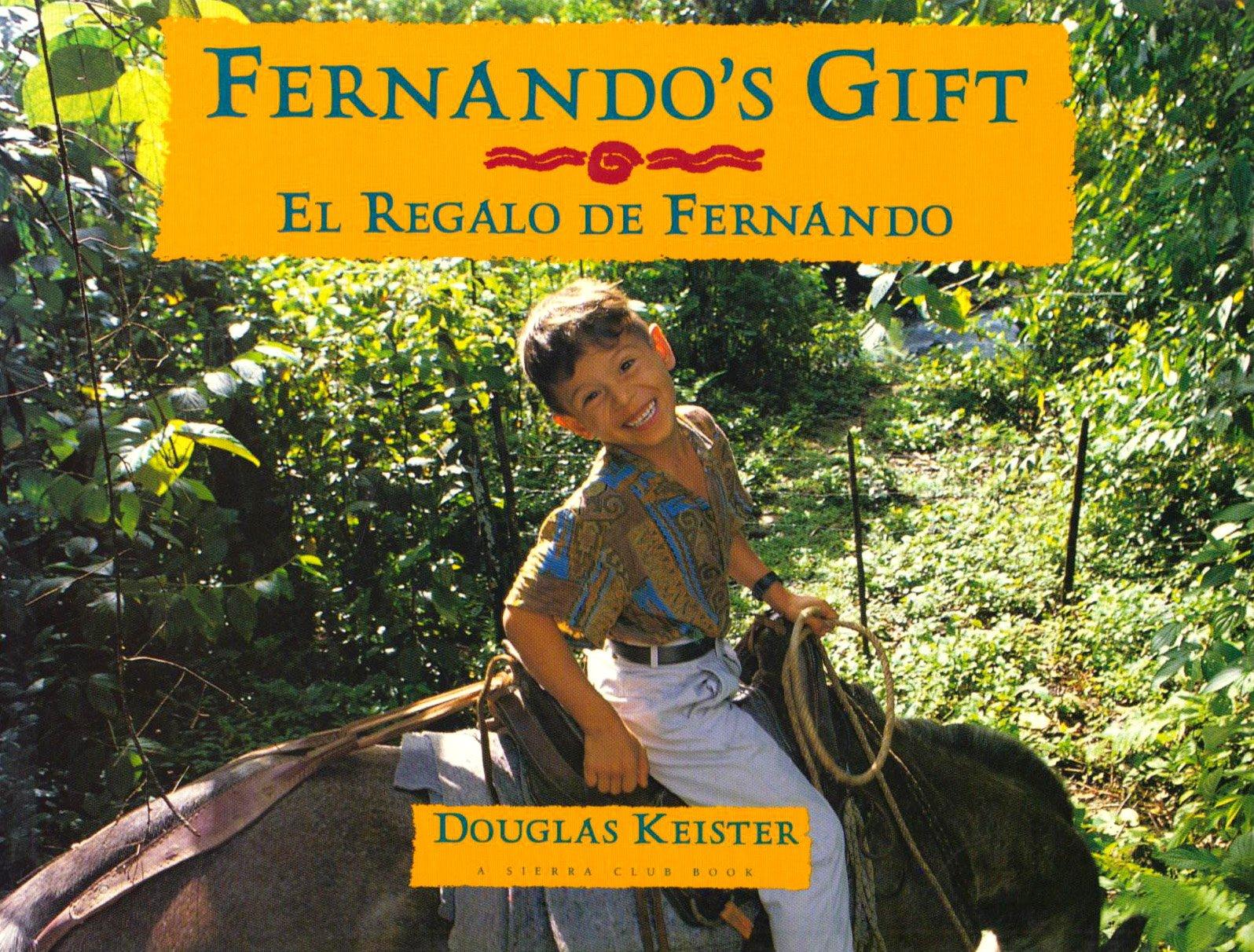 Read Online Fernando's Gift / El Regalo de Fernando (English and Spanish Edition) PDF