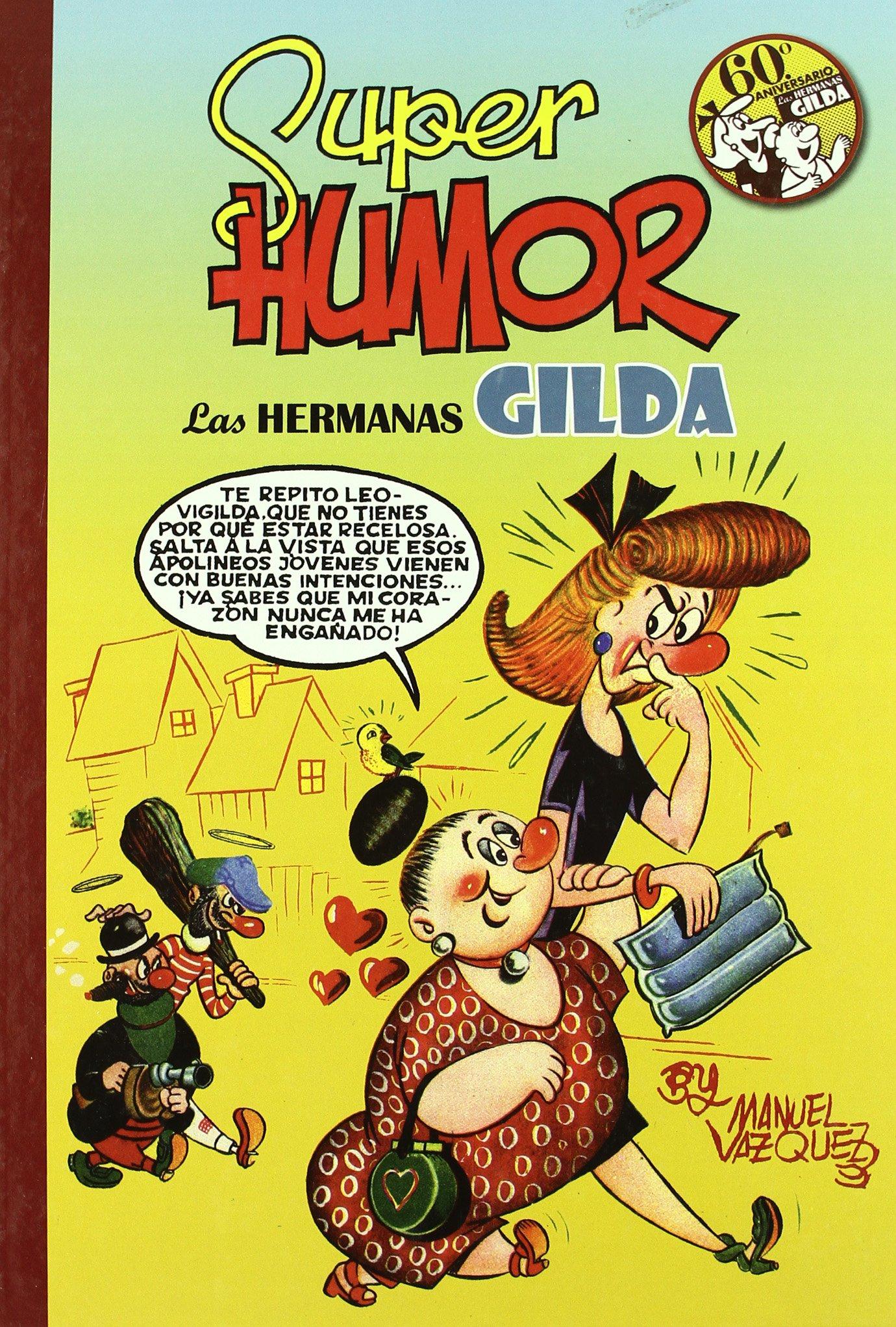 Las hermanas Gilda (Súper Humor Clásicos 8): Amazon.es: Vázquez, Manuel: Libros