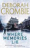 Where Memories Lie (Duncan Kincaid / Gemma James Novels Book 12)