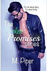 Broken Promises the complete series Kindle Edition