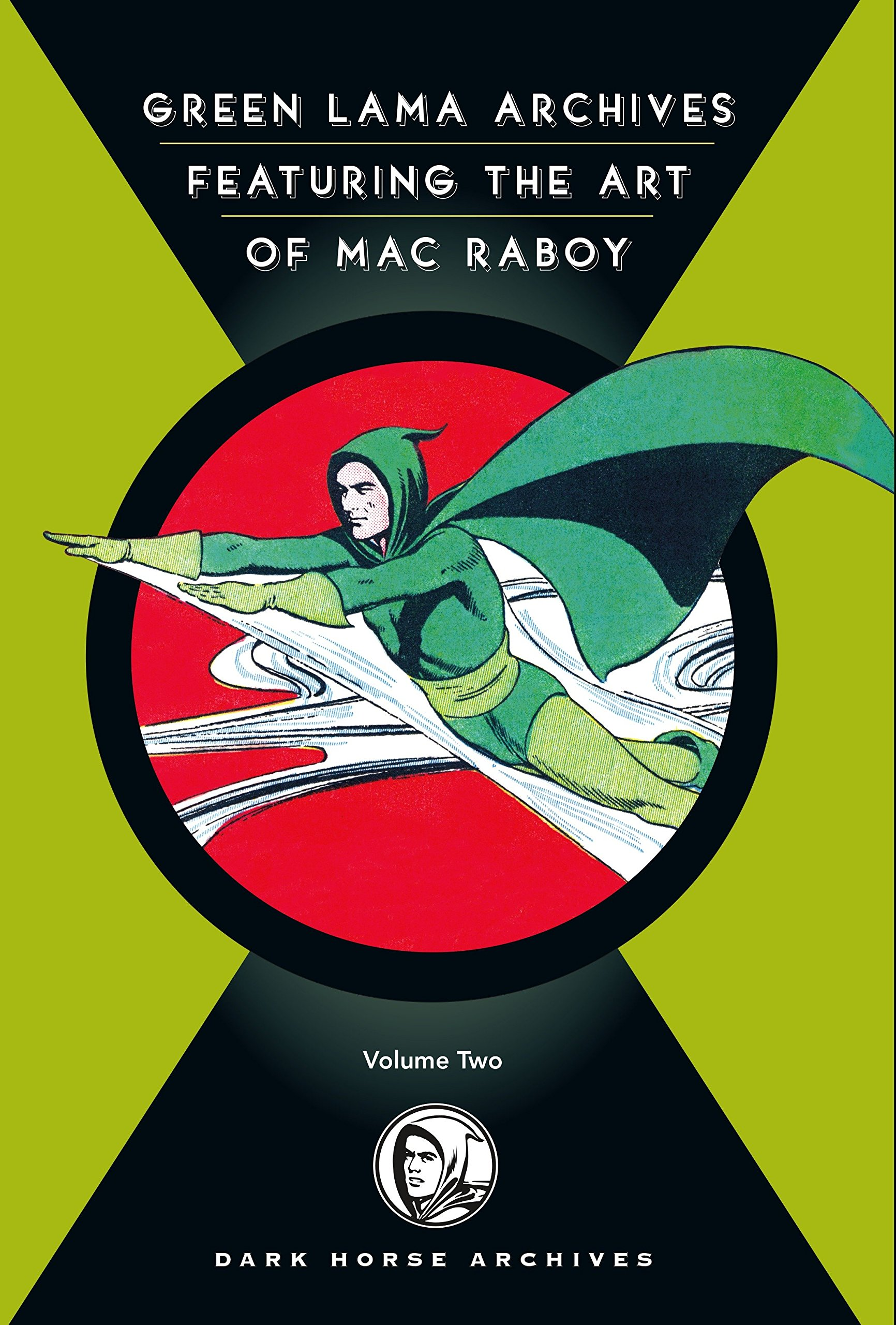 The Complete Green Lama, Volume 2: Featuring the Art of Mac Raboy (Dark Horse Archives) by Dark Horse Comics