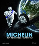 Michelin : A la conquête de l'automobile