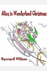 Alice In Wonderland Christmas Kindle Edition
