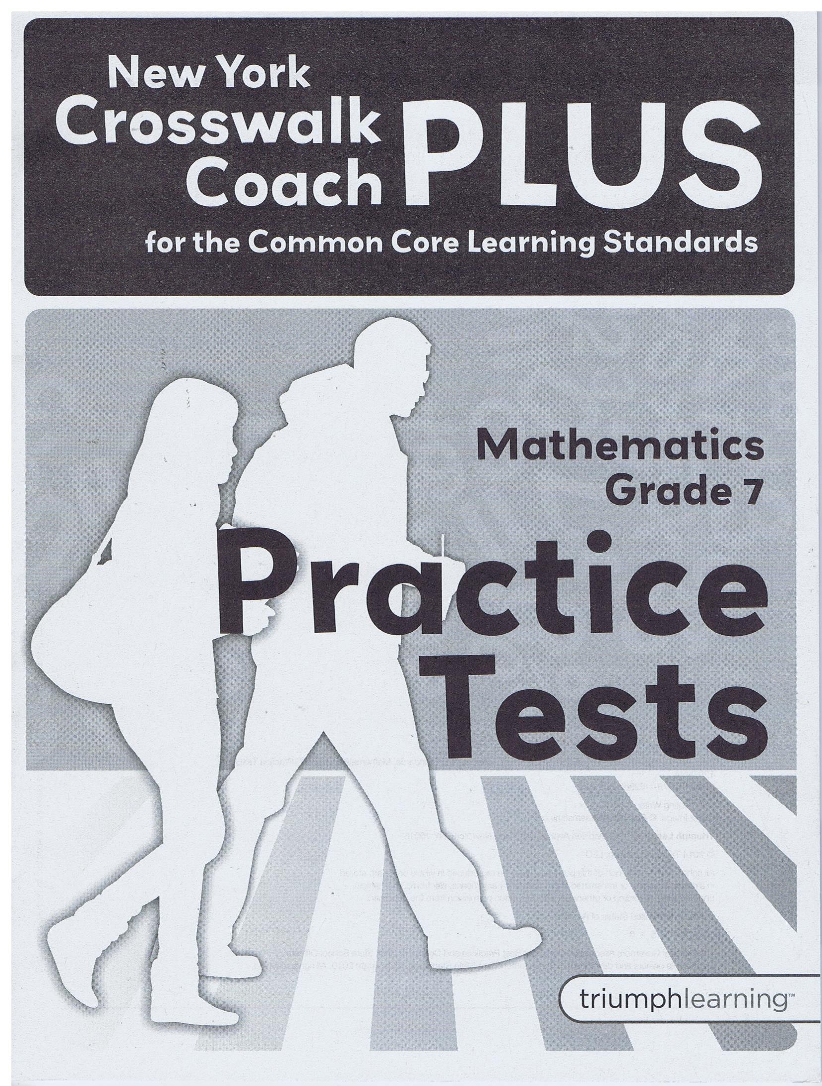 New York Crosswalk Coach Plus Practice tests grade 7 Math ebook