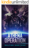 The Athena Operation: A Military Sci-Fi Action Novel