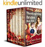Thanksgiving Brides Box Set: Mail Order Brides Special Thanksgiving Collection