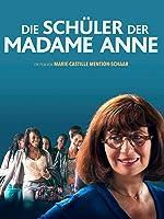 Die Sch�ler der Madame Anne