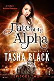 Fate of the Alpha: Episode 2: A Tarker's Hollow Serial