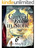 Carved in Yellowstone (Life After War Book 6)