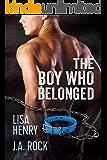 The Boy Who Belonged