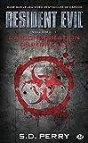 Resident Evil , Tome 1: La Conspiration d'Umbrella