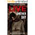 Live Another Day (Dangerous Days - A Zombie Apocalypse Survival Thriller Book 3)