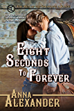 Eight Seconds to Forever (Men of the Sprawling A Ranch Book 5)