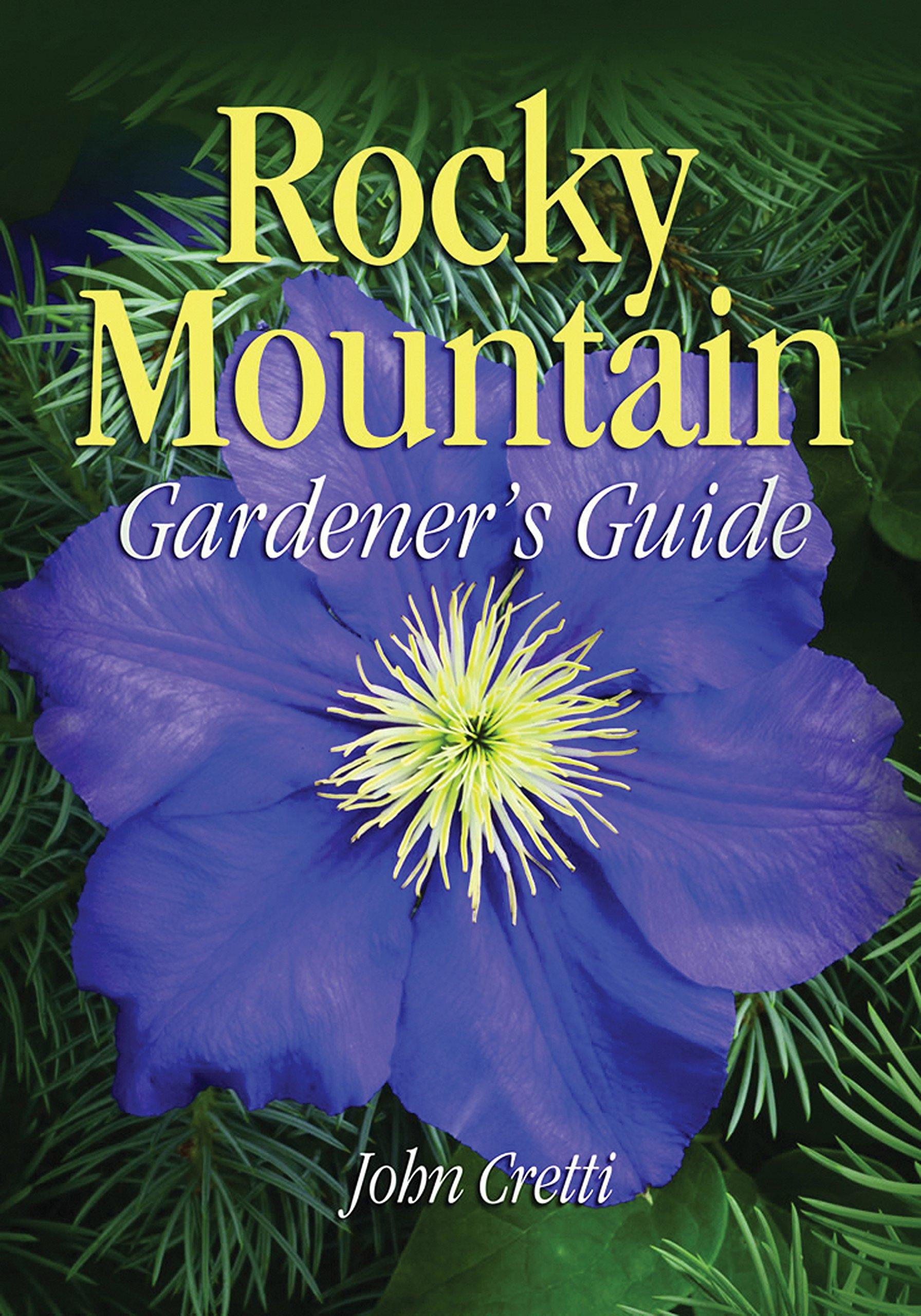 Rocky Mountain Gardener's Guide (Gardener's Guides) pdf