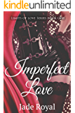 Imperfect Love: Book 1 (Limits of Love Series)