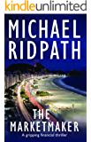 The Marketmaker: Power and Money Thriller: Book 3 (English Edition)