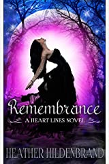 Remembrance (Heart Lines Series Book 1) Kindle Edition