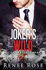 Joker's Wild: A Mafia Romance (Vegas Underground Book 5) Kindle Edition