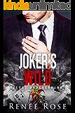 Joker's Wild: A Mafia Romance (Vegas Underground Book 5)