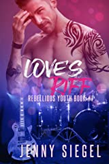 Love's Riff (Rebellious Youth Series Book 1) Kindle Edition