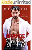 Change in Strategy: An Office Romance (Change of Hearts Book 2)
