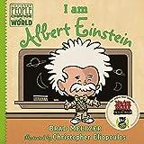 I Am Albert Einstein: Ordinary People Change the World Series