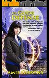 The Gods Defense (Laws of Magic Book 1)