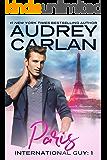 Paris (International Guy Book 1)