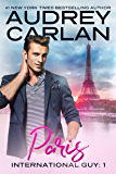 International Guy: Paris (International Guy Series Book 1)