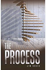 "The Process: ""Taking the Stairs"" to Accomplish Something Great Kindle Edition"