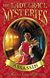 The Lady Grace Mysteries: Assassin