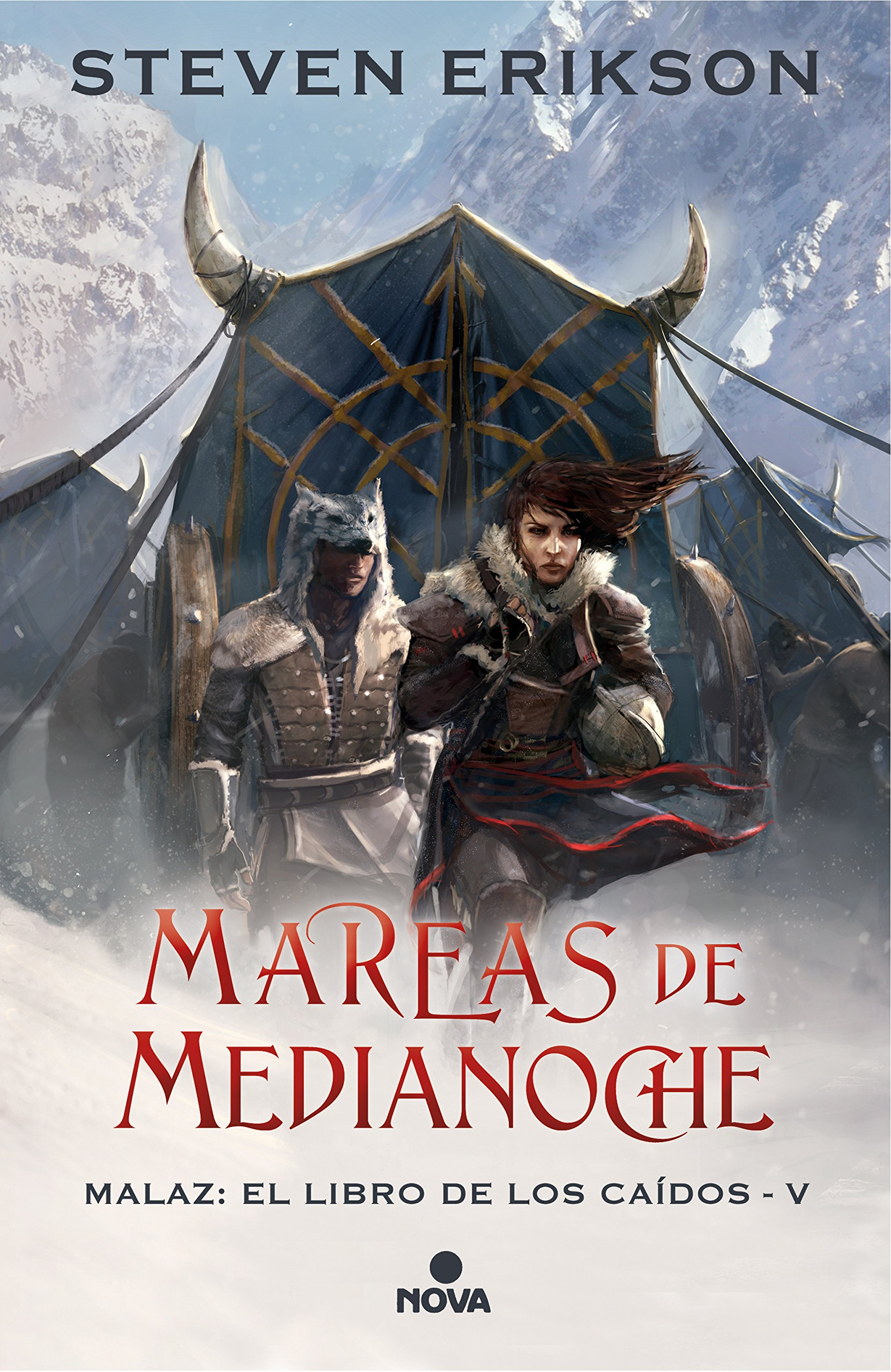 Mareas de Medianoche (Malaz: El Libro de los Caídos 5) (NOVA) Tapa dura – 13 sep 2018 Steven Erikson 8417347224 FICTION / Alternative History FICTION / Fantasy / Epic