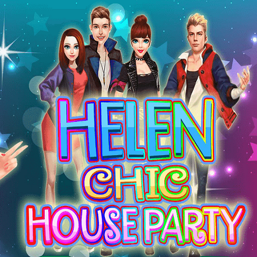 Helen Chic House Party - Dress up games for girls